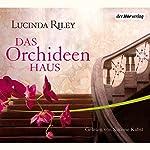 Das Orchideenhaus   Lucinda Riley