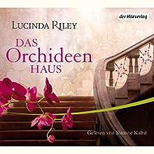 Das Orchideenhaus Hörbuch von Lucinda Riley Gesprochen von: Simone Kabst