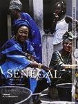 S�n�gal : Cuisine intime et gourmande