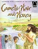 Camel's Hair and Honey: Mark 1:1-8 for Children (Arch Books)