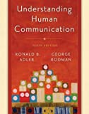 img - for Book Title: Understanding Human Communication (10th, Tenth Edition), Authors: Ronald B. Adler & George Rodman, [Paperback] book / textbook / text book