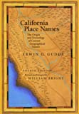 img - for California Place Names: The Origin and Etymology of Current Geographical Names book / textbook / text book