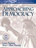 Approaching Democracy: Portfolio Edition (0131443887) by Berman, Larry