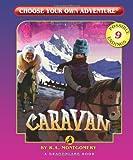 Caravan (Choose Your Own Adventure - Dragonlark)