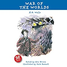 The War of the Worlds (Adaptation) (       ABRIDGED) by H G Wells, Eric Brown Narrated by Rob Penman