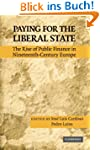 Paying for the Liberal State: The Ris...