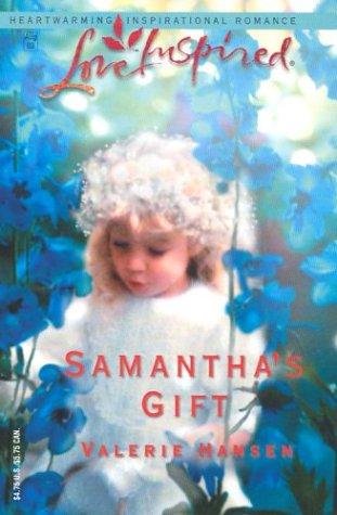 Samantha's Gift, Valerie Hansen