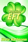 Positive EFT (English Edition)
