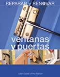 img - for Ventanas y puertas (Reparar y renovar series) book / textbook / text book