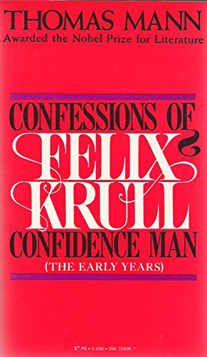 Confessions of Felix Krull: Confidence Man