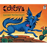 Coyote: A Trickster Tale from the American Southwest