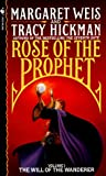 The Will of the Wanderer (Rose of the Prophet, Vol. 1) (0553276387) by Margaret Weis