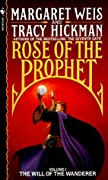 The Will of the Wanderer (Rose of the Prophet, Vol. 1) by Margaret Weis, Tracy Hickman cover image