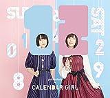 CALENDAR GIRL(初回限定盤B)(Blu-ray Disc付)