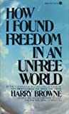 How I Found Freedom in an Unfree World (0380004232) by Harry Browne