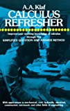 Calculus Refresher (Dover Books on Mathematics) (0486203700) by A. A. Klaf