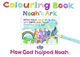 Noahs Ark: (Colouring books A4 (16 pages))