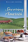 : Williams-Sonoma Savoring America: Recipes and Reflections on American Cooking