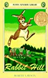 Rabbit Hill (Newbery Library, Puffin) (014031010X) by Lawson, Robert