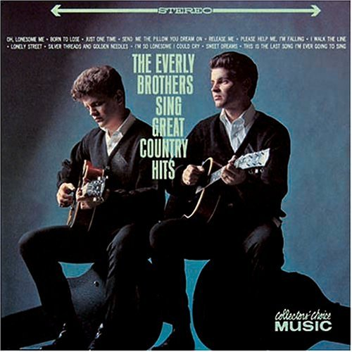 Everly Brothers - Sing Great Country Hits - Zortam Music