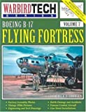img - for Boeing B-17-Flying Fortress - Warbird Tech Vol. 7 book / textbook / text book