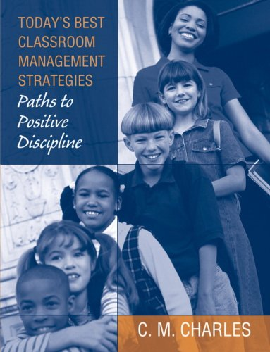 Today's Best Classroom Management Strategies: Paths to...