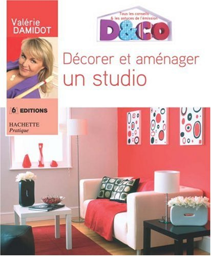 livre d corer et am nager un studio. Black Bedroom Furniture Sets. Home Design Ideas