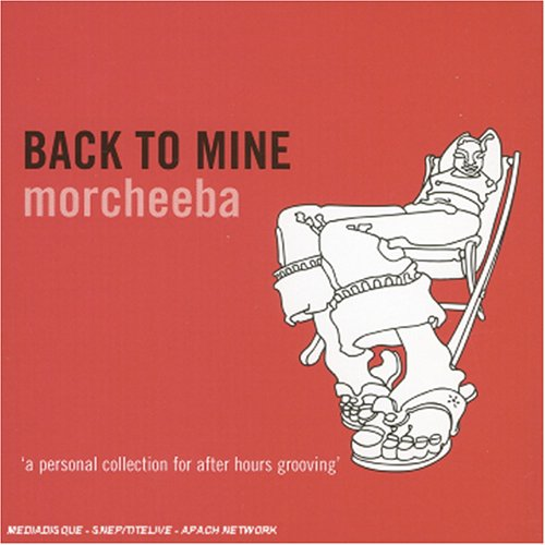 Morcheeba - Back to Mine - Morcheeba - Zortam Music
