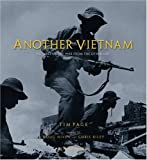 Another Vietnam: Pictures of the War from the Other Side (0792264657) by Page, Tim