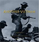 Another Vietnam: Pictures of the War...