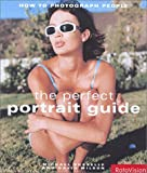 Perfect Portrait Guide: How to Photograph People
