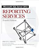 img - for Microsoft SQL Server 2012 Reporting Services 4/E book / textbook / text book