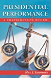 Presidential Performance: A Comprehensive Review (0786418206) by Max J. Skidmore