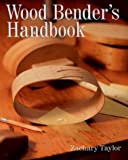 img - for Wood Bender's Handbook book / textbook / text book