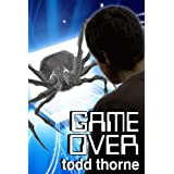 Game Over - Extended Edition ~ Todd Thorne