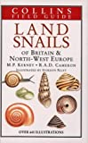 Land Snails of Brit & Nw Europe (Collins Field Guide) (000219676X) by Michael Kerney
