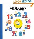 � LA D�COUVERTE DES CHIFFRES