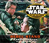 Rebel Stand (Star Wars: The New Jedi Order- Enemy Lines, Book 2)
