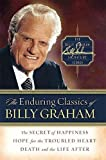 The Enduring Classics of Billy Graham (Billy Graham Signature)