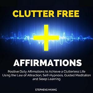 Clutter Free Affirmations Speech