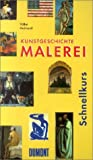 img - for DuMont Schnellkurs Kunstgeschichte, Malerei book / textbook / text book