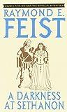 A Darkness at Sethanon (The Riftwar Saga, Vol. 4) (0553263285) by Feist, Raymond