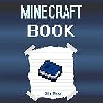 Minecraft Book | Billy Miner