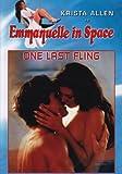 Emmanuelle in Space - One Last Fling