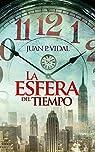 La esfera del tiempo par Juan Pardo Vidal