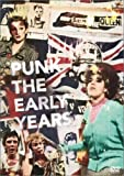 PUNK THE EARLY YEARS [DVD]