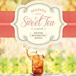 Secrets Over Sweet Tea | Denise Hildreth Jones
