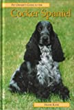 Pet Owner's Guide to Cocker Spaniels (Pet owner's guides) Frank Kane