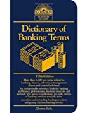Dictionary of Banking Terms (0764132636) by Thomas P. Fitch Thomas Fitch