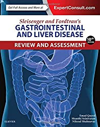 Sleisenger and Fordtrans Gastrointestinal and Liver Disease Review and Assessment, 10e